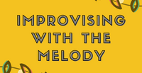 Improvising with the Melody with Dominique Eade