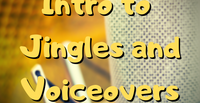 Intro to Jingles and Voiceovers