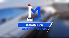 ANTES E DEPOIS AZIMUT 78