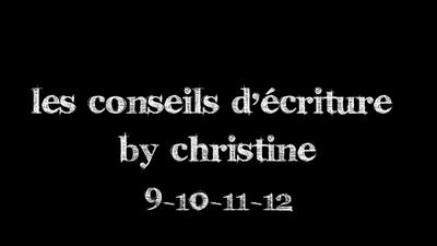 Conseils d'écriture  9-10-11-12
