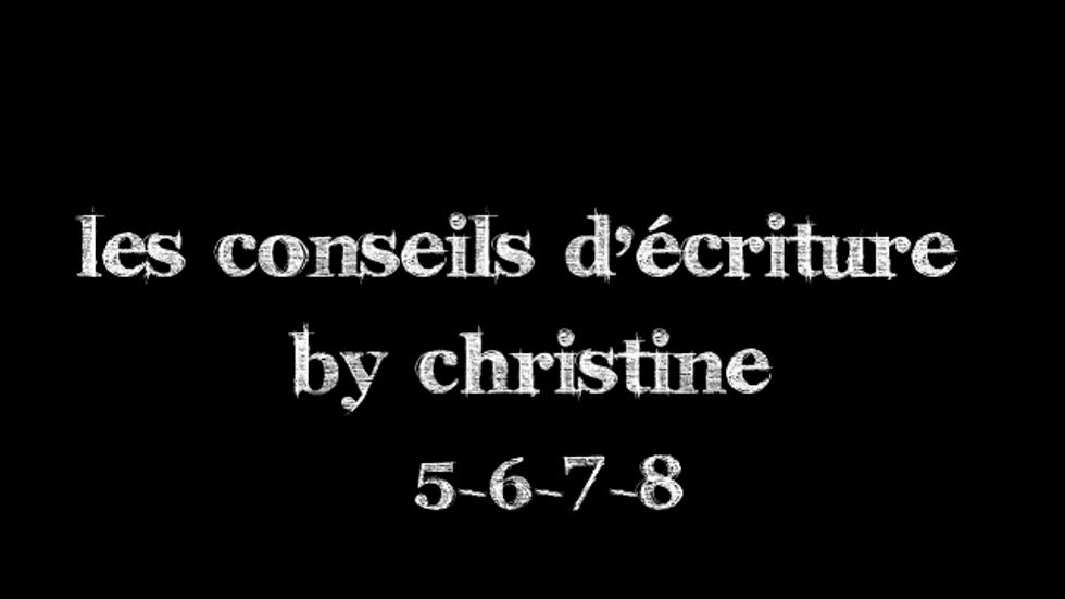 Conseils d'écriture 5-6-7-8