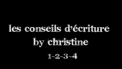 Conseils d'écriture 1-2-3-4
