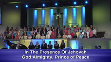 15 In The Prescence of Jehovah - Safe In His Arms Part 2