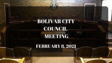 Bolivar City Council Meeting - February 8, 2021