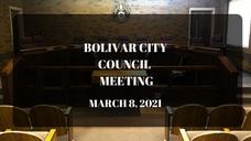 Bolivar City Council Meeting - March 8, 2021