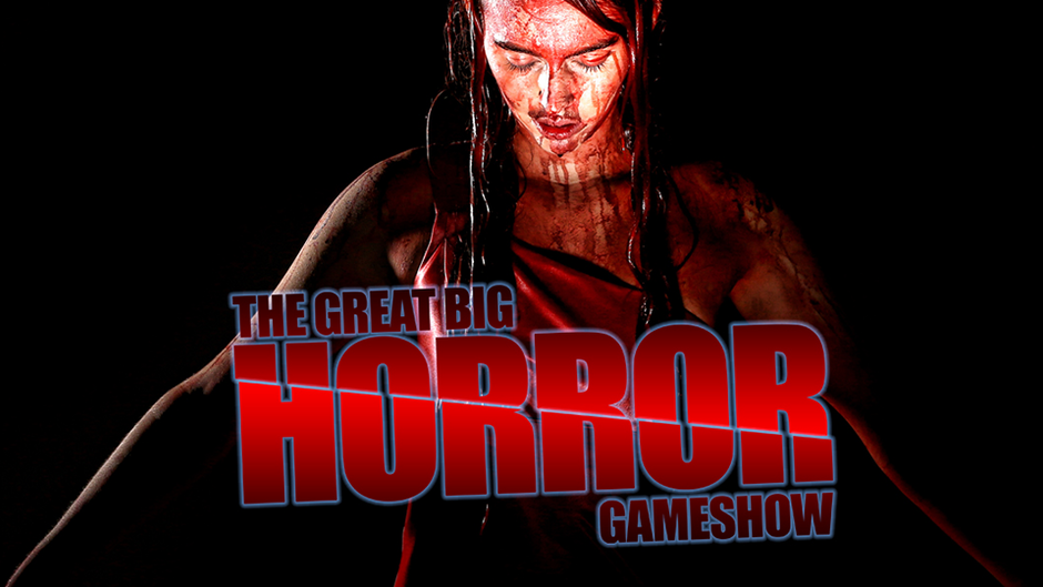 The Great Big Horror Gameshow