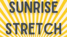 Sunrise Stretch