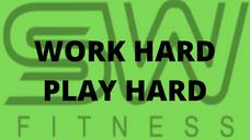 Work Hard Play Hard #3