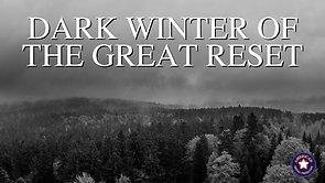 12/10/2020 | MSOM Special Report 18: Dark Winter of The Great Reset
