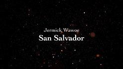 Jermick Wawoe | San Salvador