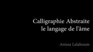 """Lalahoum calligraphie abstraite """"Le temps d'une toile"""""""