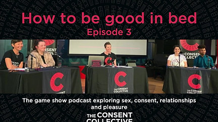 How to be good in bed (Episode 3)