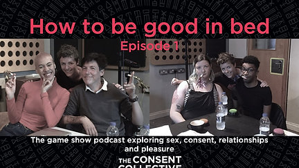 How to be good in bed (Episode 1)