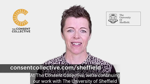 The Consent Collective and The University of Sheffield