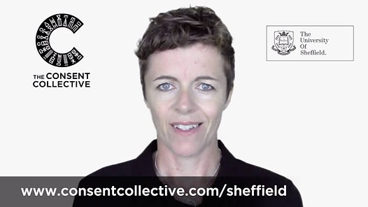 The Consent Collective at The University of Sheffield