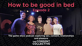 How to be good in bed (Episode 2)