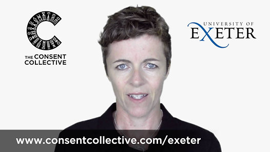 The Consent Collective and The University of Exeter