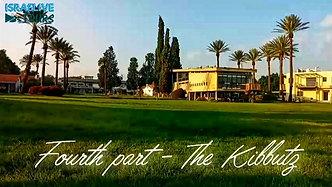 part 4 The Kibbutz