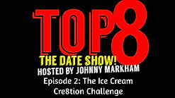TOP 8 Episode 2: The Ice Cream Cre8tion Challenge