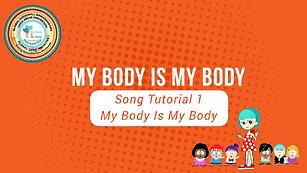 Tutorial 1 My Body is My Body  ©2018