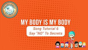 "Tutorial 6  Say ""NO"" To Secrets - My Body Is My Body Programme"