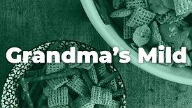 Grandma's Mild