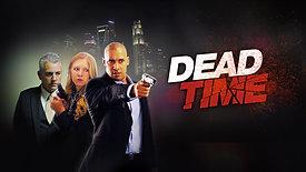 DEADTIME feature film Official TEASER TRAILER
