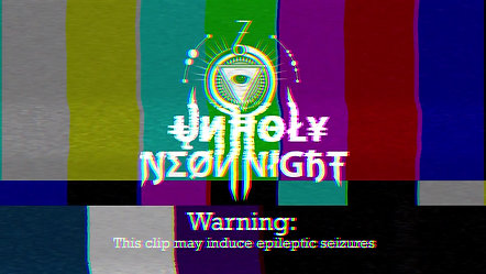 Unholy Neon Night Aftervideo