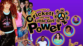 Crickett and The Little Girl Power- Movie Trailer