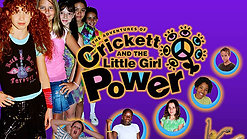 Crickett and The Little Girl Power- Movie Trailer