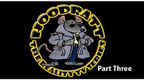 HoodRatt Episode Three