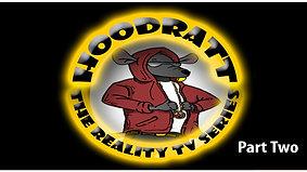 HoodRatt Episode Two