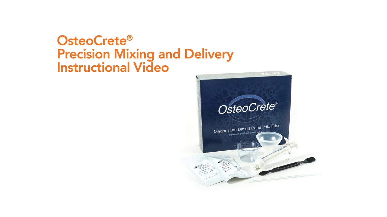 OsteoCrete® Mixing Video