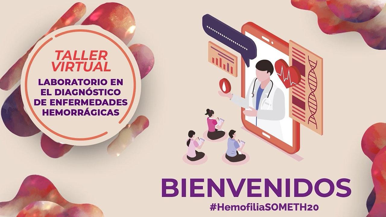 ¡Bienvenidos al Taller Virtual: Laboratorio en el Diagnóstico de Enfermedades Hemorrágicas!