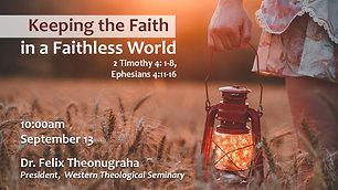 Keeping the Faith in a Faithless World | Sep 13, 2020 - 10:00 AM