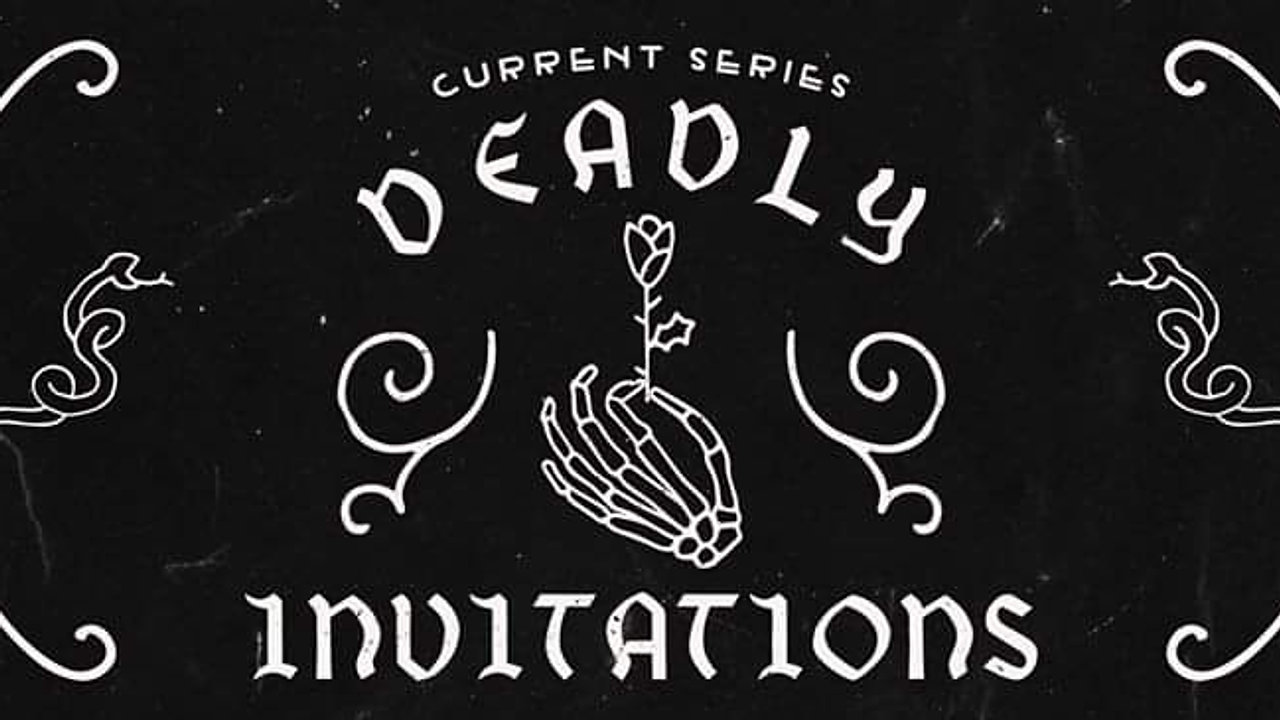 Deadly Invitations