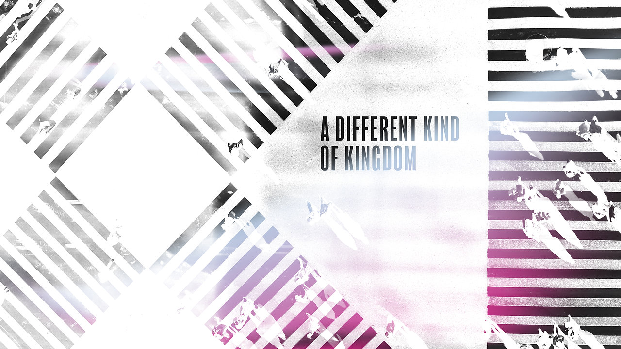 A Different Kind of Kingdom