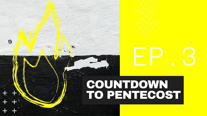 Countdown to Pentecost