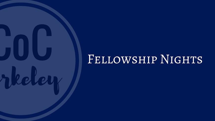 Fellowship Nights