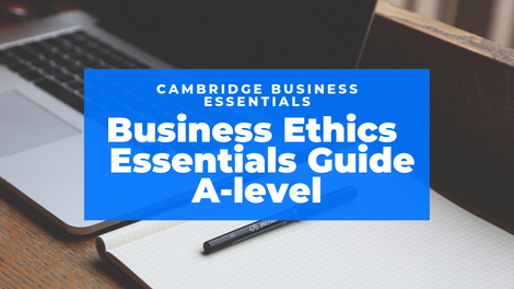 Business Ethics Essential Guide
