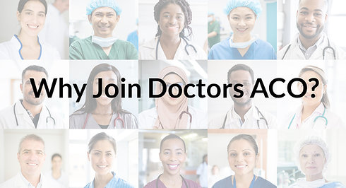 Why Join Doctors ACO