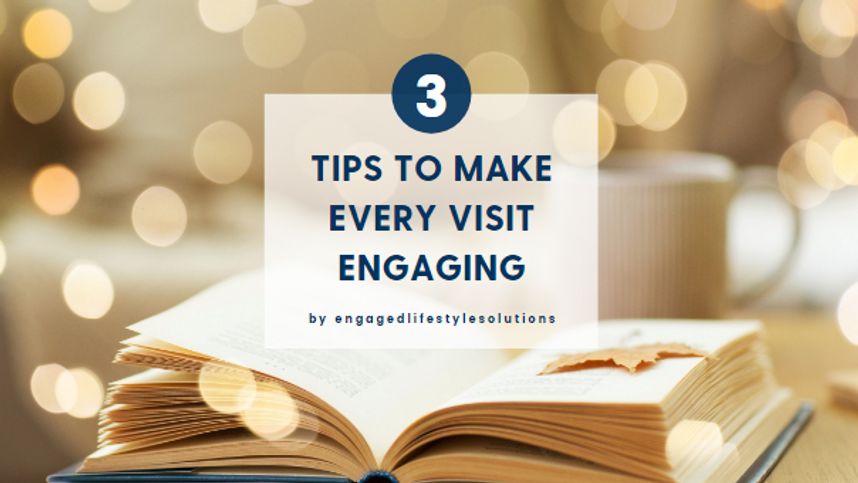 3 Tips to Make Every Visit Engaging