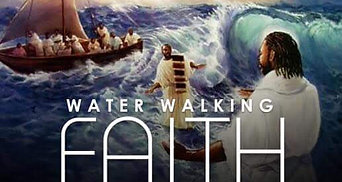 """Water Walking Faith"" Part 2 Having Faith in Chaos..."