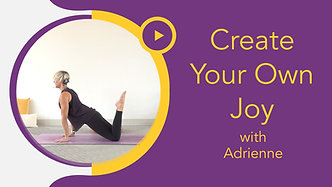Family Flow with Adrienne: Create Your Own Joy!