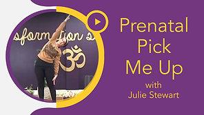 Prenatal Pick Me Up with Julie