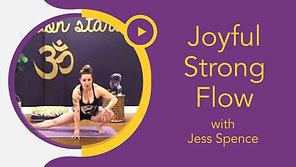 Joyful Strong Flow with Jess Spence