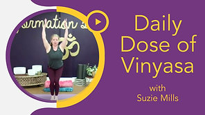 Daily Dose of Vinyasa with Suzie