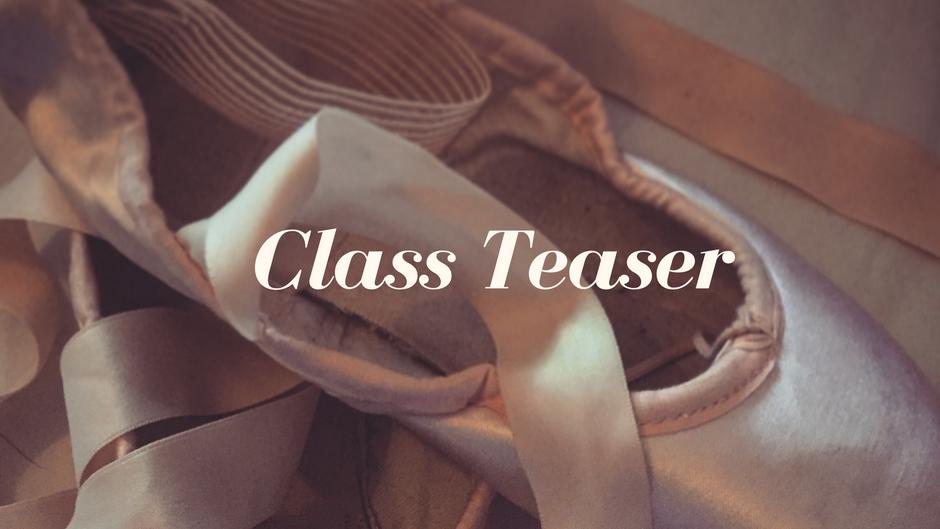 Class Teaser