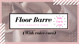 Floor barre with voiceover