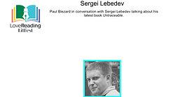 Paul Blezard in conversation with Sergei Lebedev